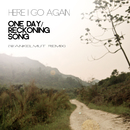 One Day / Reckoning Song/Here I Go Again