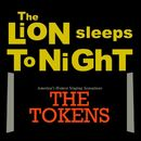 The Lion Sleeps Tonight [Wimoweh]/The Tokens