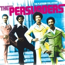 The Platinum Collection/The Persuaders