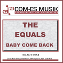 Baby Come Back/The Equals