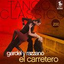Tango Classics 200: El Carretero/Carlos Gardel y José Razzano