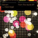 From The Vaults EP/Danism