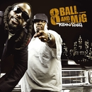 Ridin' High (U.S. Amended Version)/8Ball & MJG