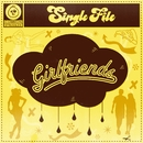 Girlfriends/Single File