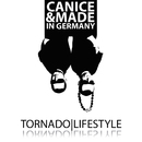 Tornado Lifestyle/Canice & Made in Germany