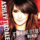 It's Alright, It's OK [Johnny Vicious Club Mix]/Ashley Tisdale