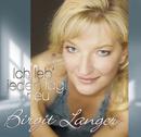 Ich leb' jeden Tag neu/Birgit Langer