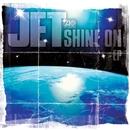 Shine On EP (94676-6)/Jet
