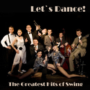 The Greatest Hits of Swing - Let's Dance!/The Big Swinging Orchestra
