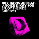 Enjoy The Ride (Part 2)/Roy Davis Jr