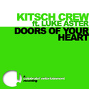 Doors of Your Heart (feat. Luke Aster)/KitSch Crew