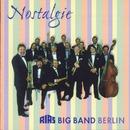 Nostalgie/Rias Bigband Berlin