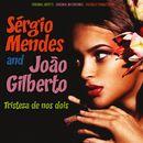 Tristeza de nos dois/Sergio Mendes & João Gilberto