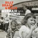 Mermaid Avenue Vol. III/Billy Bragg