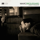 When It's Good EP/Marc Broussard