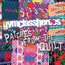 Patches From The Quilt EP/Gym Class Heroes