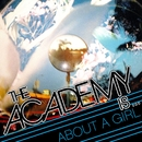 About A Girl (International)/The Academy Is...