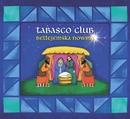 Betlejemska Nowina/Tabasco Club