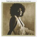 Love Is Here And Now You're Gone/Tami Lynn
