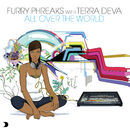 All Over The World/Furry Phreaks feat. Terra Deva