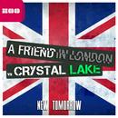 New Tomorrow/A Friend In London vs. Crystal Lake