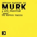 Amame (feat. Jei) [Amame [The Nervous Mixes]]/Intruder (A Murk Production)