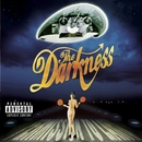 Permission To Land (US Version)/The Darkness
