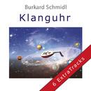 Klanguhr - Extra Tracks/Burkard Schmidl
