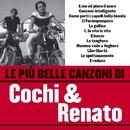 Le più belle canzoni di Cochi & Renato/Cochi e Renato