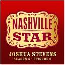 If You're Going Through Hell [Nashville Star Season 5 - Episode 6]/Joshua Stevens