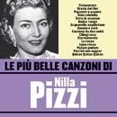 Le più belle canzoni di Nilla Pizzi/Nilla Pizzi