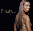 Who Is She 2 U (European 2 Track sleeve)/BRANDY