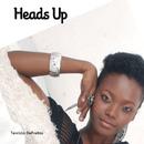 Heads Up/Tennicia De Freitas