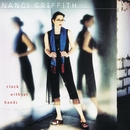Clock Without Hands/Nanci Griffith