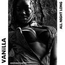 All Night Long (Amazonian Club Mix)/Vanilla