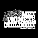 Dance In My Blood (U.K. 2-Track)/Men, Women & Children