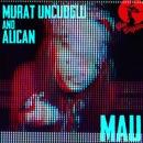 Mau/Murat Uncuoglu & Alican