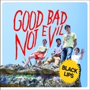 Good Bad Not Evil/Black Lips