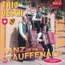 Tanz uf dr Stauffenalp/Trio Oesch