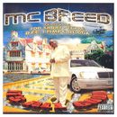 It's All Good/M.C. Breed