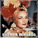 Carmen Miranda/Carmen Miranda