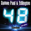 48 Stunden/Damon Paul & Edlington