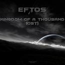 Kingdom of a Thousand/Eftos