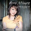 Mach die Augen auf/Anne Milayne