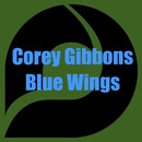 Blue Wings/Corey Gibbons