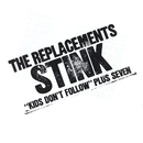 Stink [EP]/The Replacements
