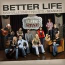 Better Life [Nashville Star Season 5]/Nashville Star Finalists