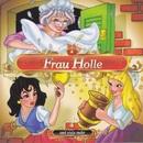 Frau Holle und viele mehr/Ralf Steuernagel