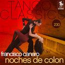Tango Classics 230: Noches de Colon/Francisco Canaro