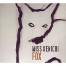 Fox/Miss Kenichi